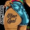 Afro Bros - Wine Gyal ft. Shockman & Royston (Club Mix)