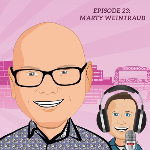 Episode 23 - Marty Weintraub