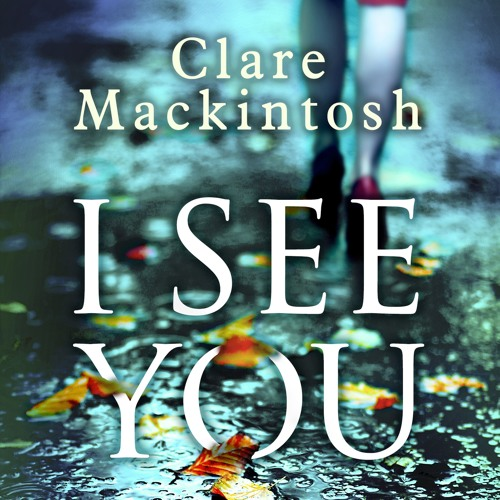 I See You by Clare Mackintosh, read by Rachel Atkins (Audiobook Extract)