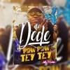 MC Dede - Pow Pow Tey Tey ( LollaDivulga)