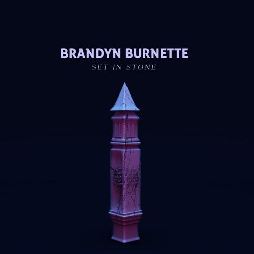 Brandyn Burnette - Set In Stone