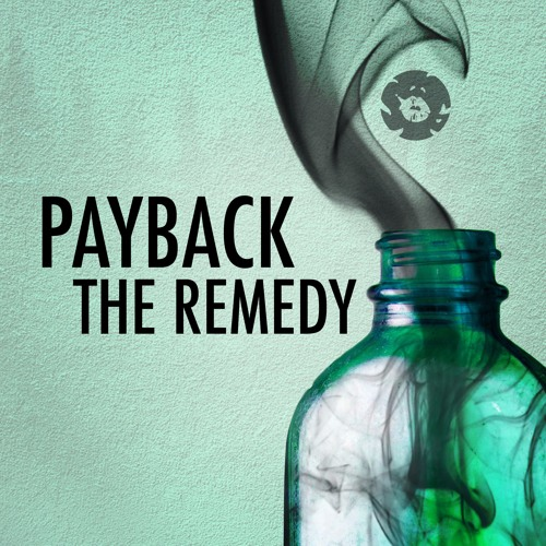 Payback - The Remedy EP [Out NOW!!]