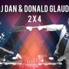 DJ Dan & Donald Glaude 2x4 Tour Promo Mix