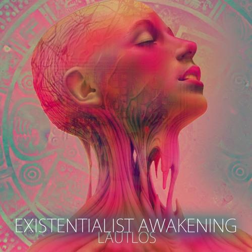 Existentialist Awakening