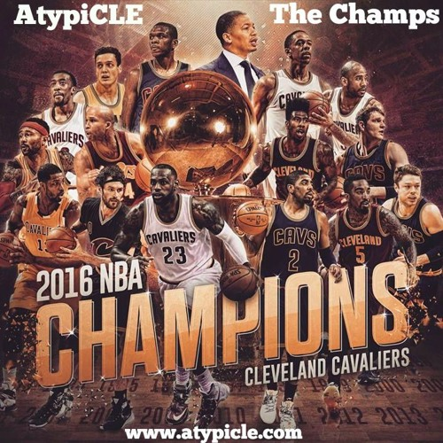 The Champs (Cavs Anthem)