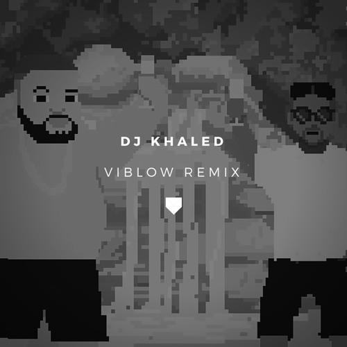 Azizi Gibson - DJ Khaled (Viblow Remix) [Free DL]