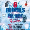 Ricky T - 6 Blocks Of Ice