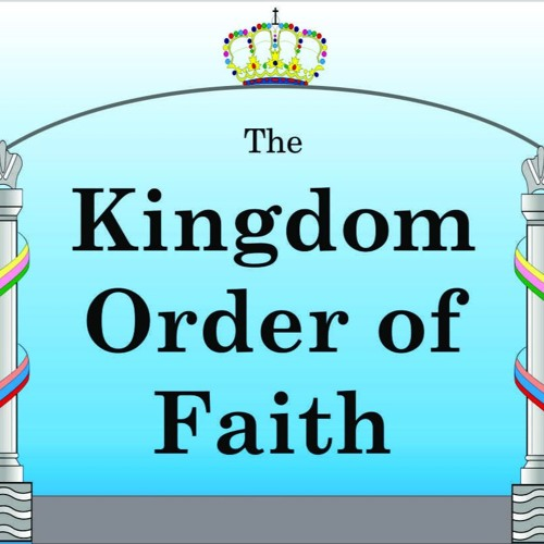 Divine Order Of Faith, The