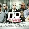 No Voy A Volver Atrás - Danny D'Leon Ft Mickey Angelo, Yariel , Lexington, Salmista López