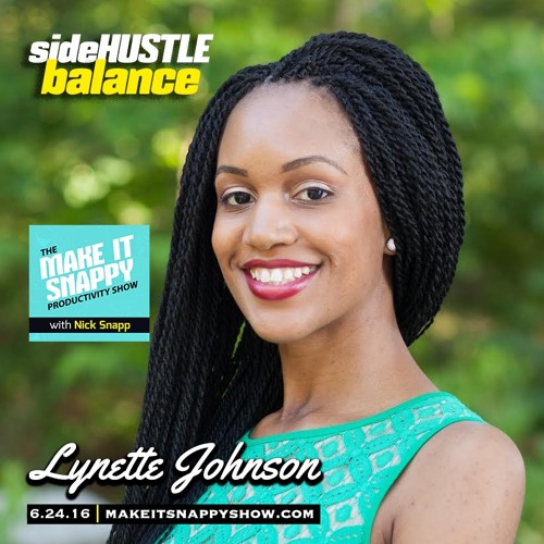 42 - Dream Diggin' & Side Hustling (with Lynette Johnson)