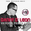 Volver Al Primer Amor - Danny D'Leon
