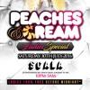 PEACHES & CREAM - Saturday 30th July 2016 Promo Mix - Mixed by DJ Kapital & Billgates