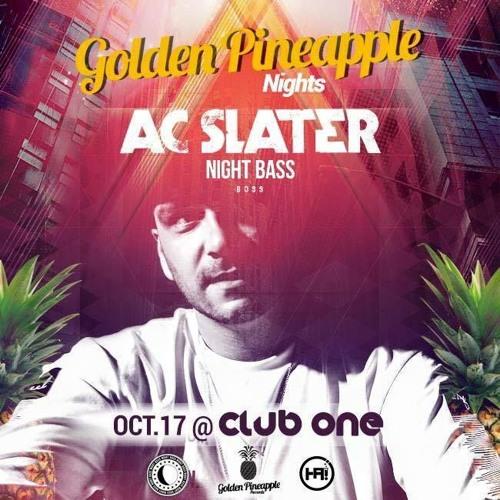 Edan Walk live @Golden Pineapple Nights with AC Slater Oct/17/2015