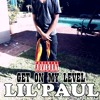 Lil'Paul - Get On My Level