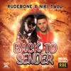 Rudebone - Back To Sender (Remix) Featuring Niki Tall