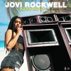 Jovi Rockwell - Mash Me Up (featuring Jesse Royal)