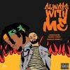 """Aaron Rose ft. Denzel Curry - """"Always With Me"""" (Prod. by Ronny J)"""
