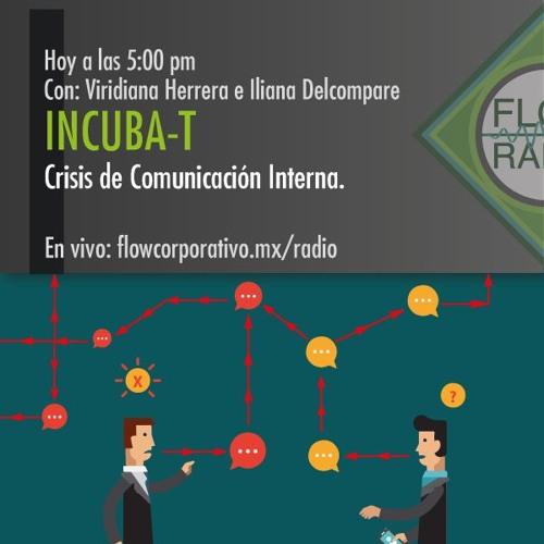 Incubat 031 - Crisis de Comunicación Interna