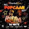 DJ Nate - #DancehallDons 100% Popcaan Mix (@DJNateUK @PopcaanMusic)