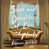 Sons and Daughters of Ease and Plenty Audiobook Excerpt