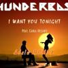 I Want You Tonight (Feat. Carla Desanti) Adelù Remix