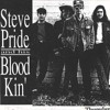 Steve Pride & His Blood Kin -The Ghost Of Mary Magdalene
