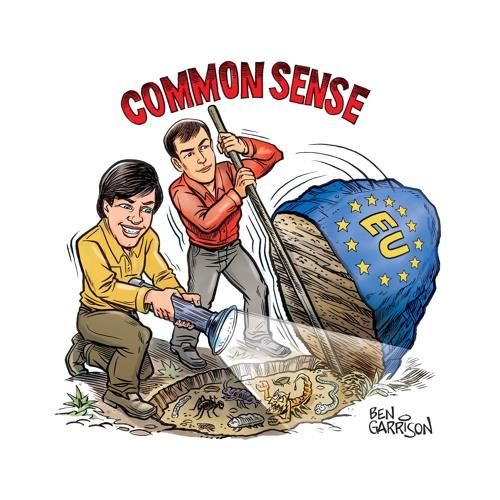 Common Sense Special - Britain Is Free Again
