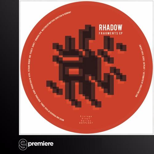 Premiere: Rhadow - Fragments (Sintope)