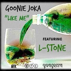 (YUNGREEN)-Goonie Joka-Like Me feat L-Stone