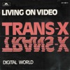 DJ Kramnik feat Trans X - Living On Video - (Italo disco version) Remix Portada del disco
