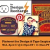 THE DESIGN RECHARGE SHOW: Keith Tatum // Using PInterest for Design & Type Inspiration