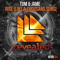 Tom & Jame - Rise (Like A Thousand Suns)
