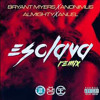 Esclava Anuel Aa Ft Bryant Myers Anonimus Almighty Remix Mp3