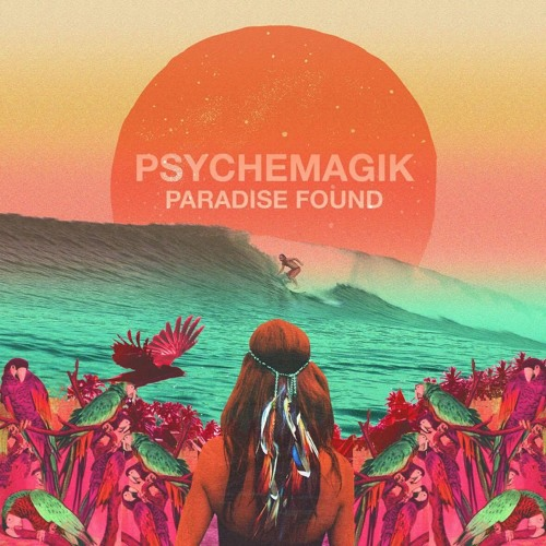 Surfjack Sessions x Psychemagik | PARADISE FOUND