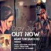 Agar Tum Sath Ho - REMIX(OUT NOW)(JBTB Mix)#0024