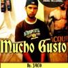 JACO - Mucho Gusto (Prod: MKHC records)