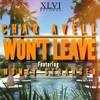 Char Avell Ft Mumzy Stranger - Won't Leave | Latest  Song 2016