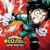 Cover mp3 My Hero Academia OST - Track 1: You Say Run (Theme