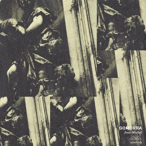 ADT002   Gomorra - Jean Michel