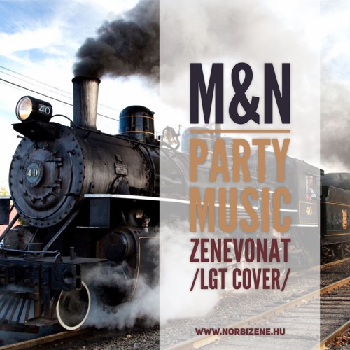 Marietta & Norbi Party Music - Zenevonat /LGT cover/