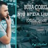 Buba Corelli - Nju Bi' Da Ljubim (Official Lyrics) - TEXT