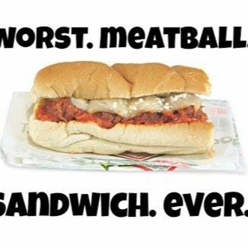 Worst Meatball Sandwich Ever, Episode 1