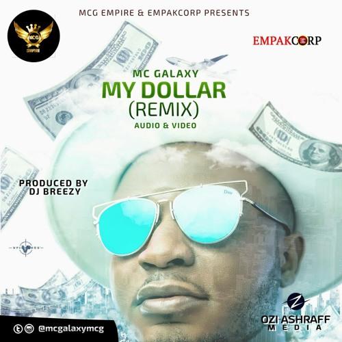MC GALAXY - DOLLAR REMIX