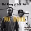 Mel Money x Raii Suave - No Hook [Prod. Kali Reem]