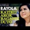 Rayola ► Katiko Arok Baganti Duto