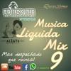 Musica Liquida Mix 9 - Edhizx Mix