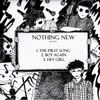 Nothing New - Boy Again