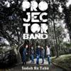 Projector Band - Sudah Ku Tahu
