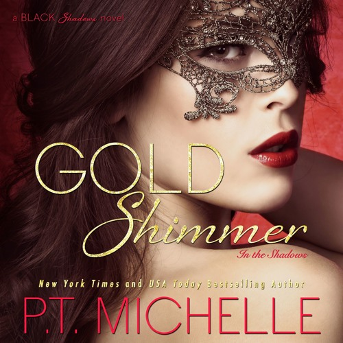 Gold Shimmer (In the Shadows, Book 4) - Sample