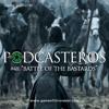 Podcasteros #48: Battle of the Bastards